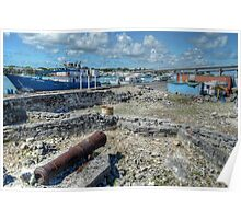 Historical Forts of Nassau: The remains of Bladen's Battery at Potter's Cay  Poster