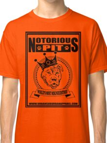 NOTORIOUS PIT BULL Classic T-Shirt