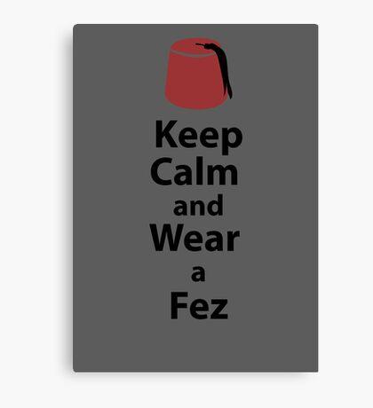 Keep Calm and Wear a Fez - Grey Canvas Print