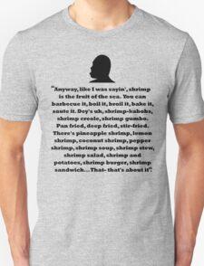 Bubba Quote Shirt T-Shirt