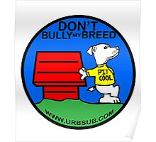 PIT COOL PIT BULL LOGO BY URB SUB 2 Poster