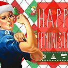 Have a Feminist Christmas! by HandbagMafia