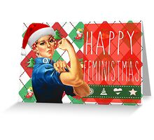 Have a Feminist Christmas! Greeting Card