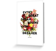 Every Great Dream, 2015 Greeting Card