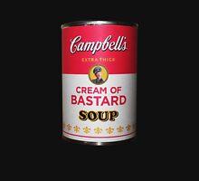 Campbell's Extra Thick Cream of Bastard Soup v.2.0 Unisex T-Shirt