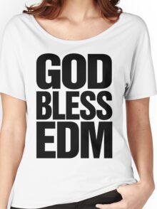 God Bless EDM (Electronic Dance Music) [black] Women's Relaxed Fit T-Shirt