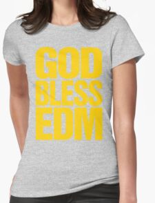 God Bless EDM (Electronic Dance Music) [mustard] Womens Fitted T-Shirt