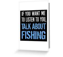Funny Fishing T Shirt Greeting Card