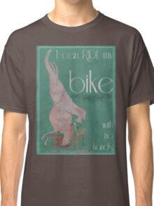 I Can Ride My Bike With No Hands Classic T-Shirt