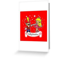 The Nutplumber Greeting Card
