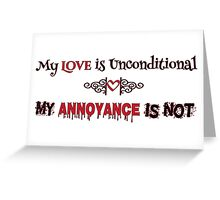 Love and Annoyance Greeting Card
