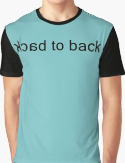 Back to Back 2 Graphic T-Shirt