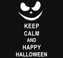Keep Calm and Happy Halloween by juwinaction