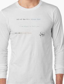 true shameless lies Long Sleeve T-Shirt