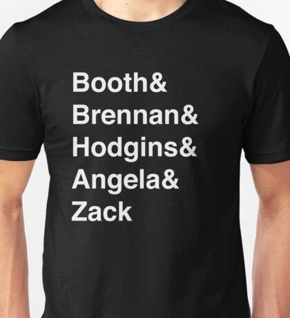 Booth& Brennan& Hodgins& Angela& Zack (white) Unisex T-Shirt