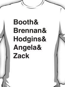Booth& Brennan& Hodgins& Angela& Zack (black) T-Shirt
