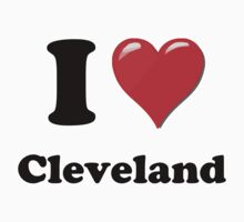I Heart / Love Cleveland by HighDesign