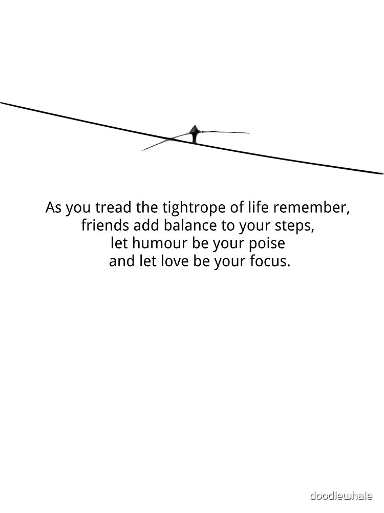 Tightrope of life by doodlewhale