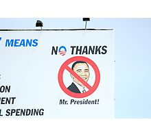 CHANGE PRESIDENTS WOULD BE OK Photographic Print