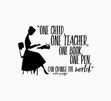 Teacher Quote - Malala Yousafzai  Unisex T-Shirt