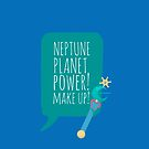 Neptune Planet Power by gallantdesigns