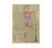 Creative Bicycle Owners Club Art Print