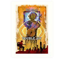 Double Joy Art Print
