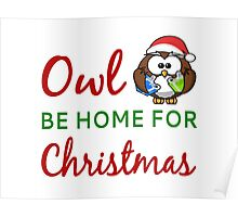 Owl Be Home For Christmas Poster
