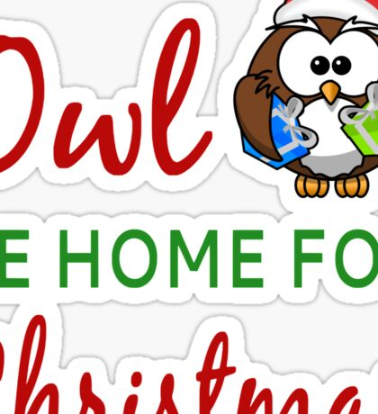 Owl Be Home For Christmas Sticker