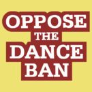 Footloose 2011 - Oppose The Dance Ban by fykennywormald