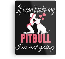 My Pitbull Metal Print
