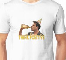 Think Positive Unisex T-Shirt
