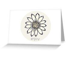 enjoy Greeting Card