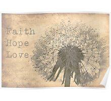 Faith - Hope - Love Poster