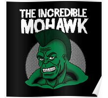 The Incredible mohawk  Poster