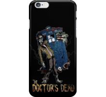 The Doctor's Dead iPhone Case/Skin
