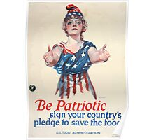 Be patriotic sign your countrys pledge to save the food Poster