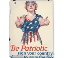 Be patriotic sign your countrys pledge to save the food iPad Case/Skin