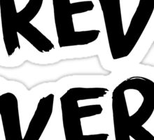 forever ever Sticker