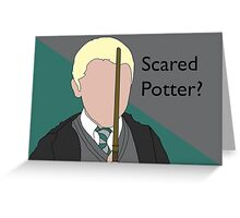Scared Potter? Greeting Card