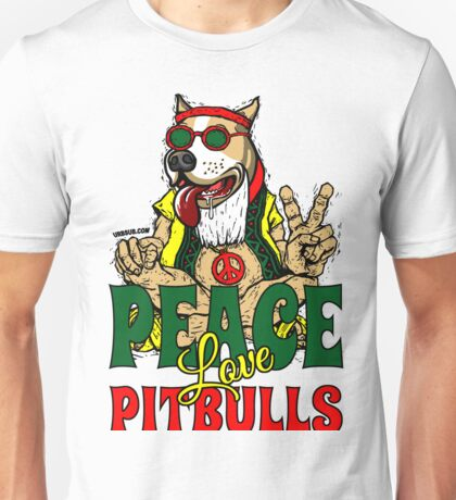 PEACE LOVE AND PIT BULLS Unisex T-Shirt