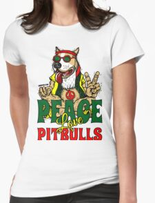 PEACE LOVE AND PIT BULLS Womens Fitted T-Shirt