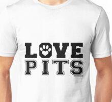 LOVE PITS Unisex T-Shirt