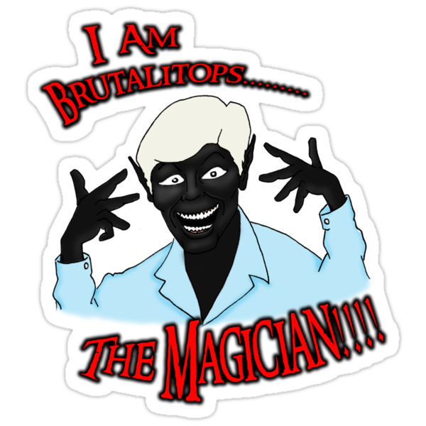 Brutalitops...the magician by DamoGeekboy