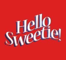 HELLO SWEETIE! Kids Tee