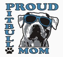 PROUD PIT BULL MOM 2 Kids Clothes