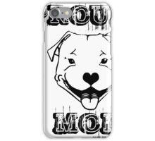 PROUD PIT BULL MOM iPhone Case/Skin