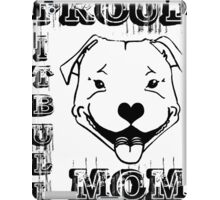 PROUD PIT BULL MOM iPad Case/Skin