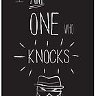The One Who Knocks by Steve Womack
