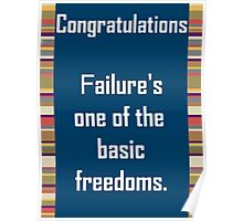 Failure, It's a Basic Freedom Poster